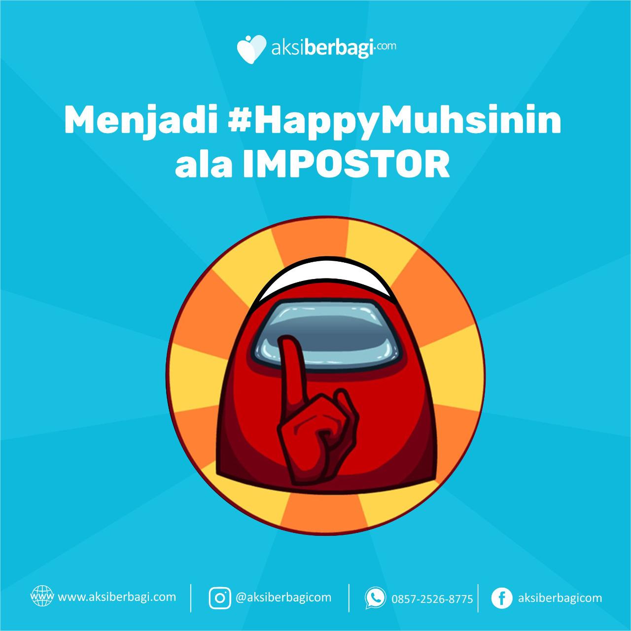 Menjadi Happy Muhsinin ala Impostor