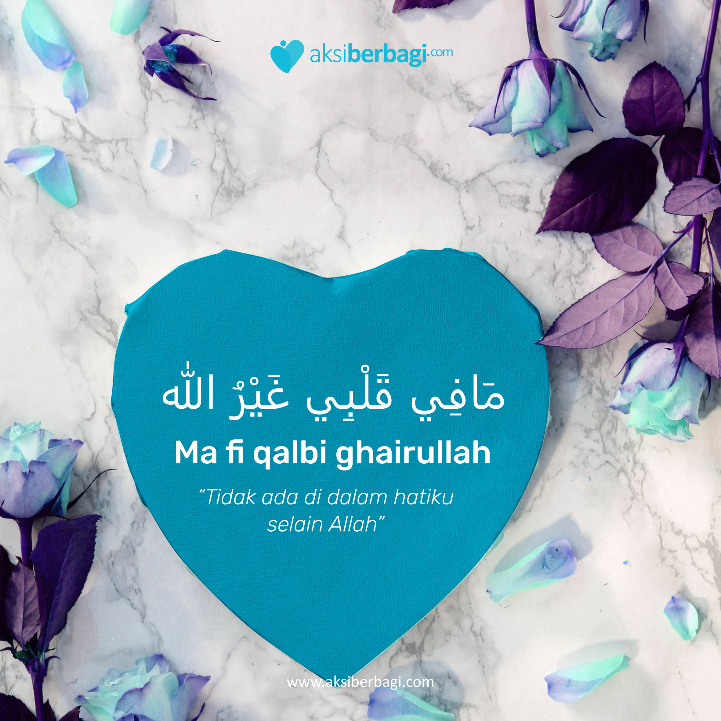 Tidak Ada di Dalam Hatiku Selain Allah
