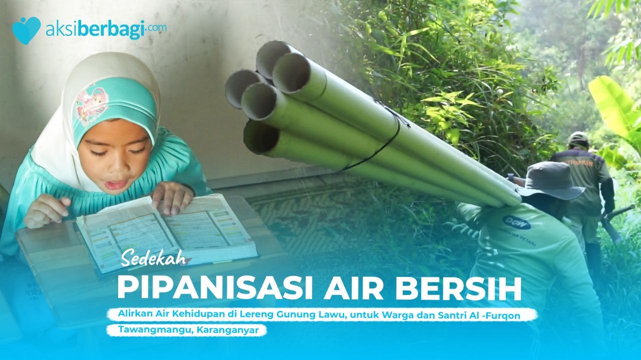 Bantu Masyarakat dan Santri Tawangmangu dalam Mengakses Air Bersih yang Layak