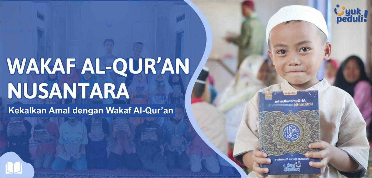 Kekalkan amal dengan Wakaf 100.000 Al-Quran
