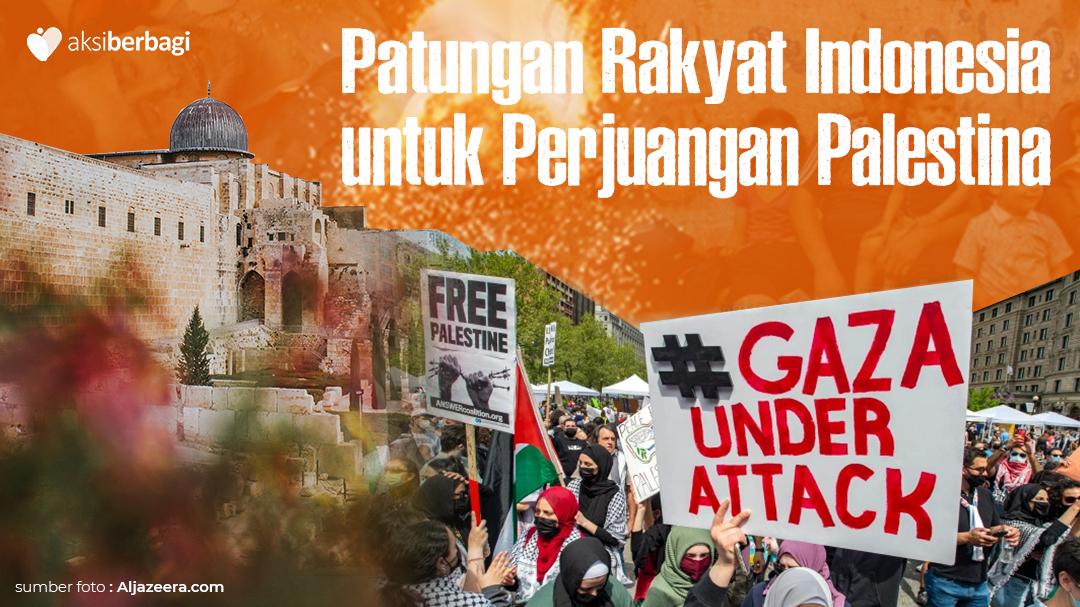Patungan Rakyat Indonesia untuk perjuangan palestina