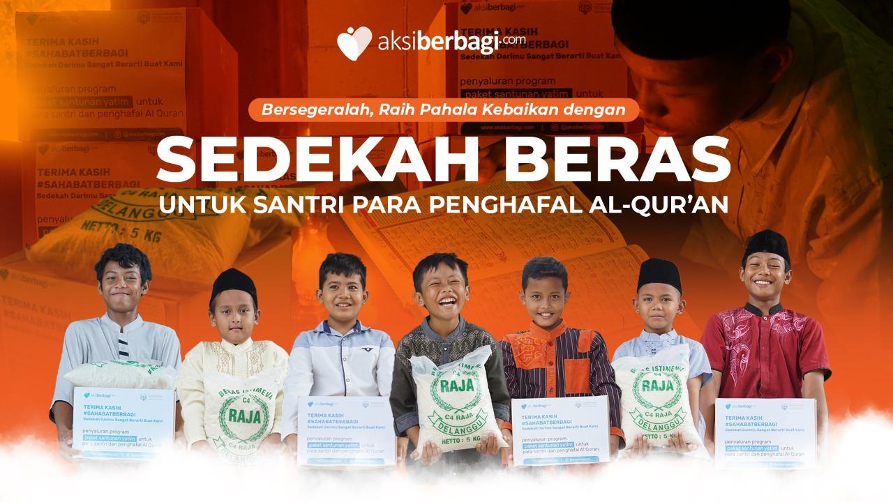 Sedekah Beras untuk Santri Para Penghafal Al Quran