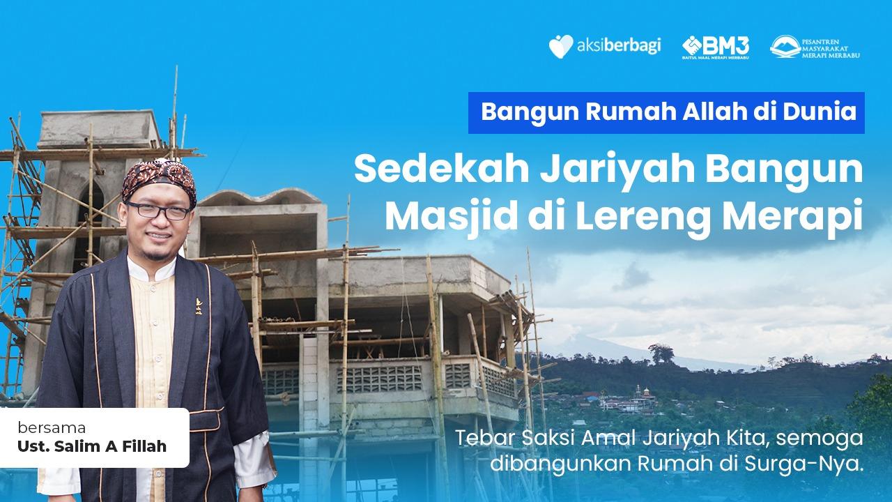 Sedekah Jariyah Bangun Masjid di Lereng Gunung Merapi