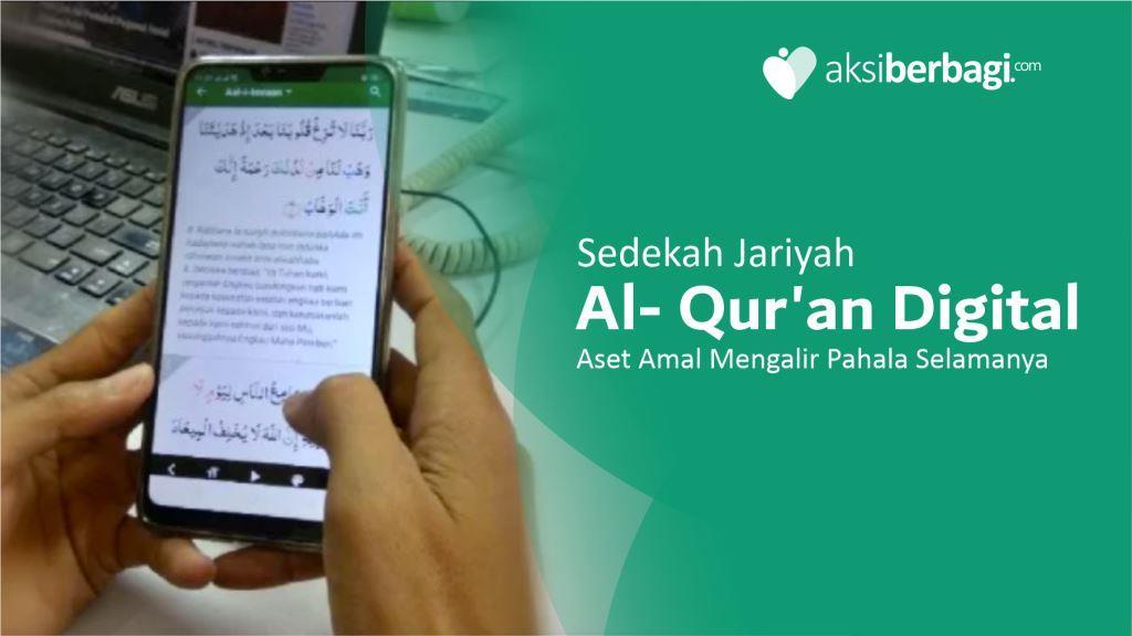 Sedekah Jariyah Qur'an Digital – Aset Amal Pahala Mengalir Selamanya.