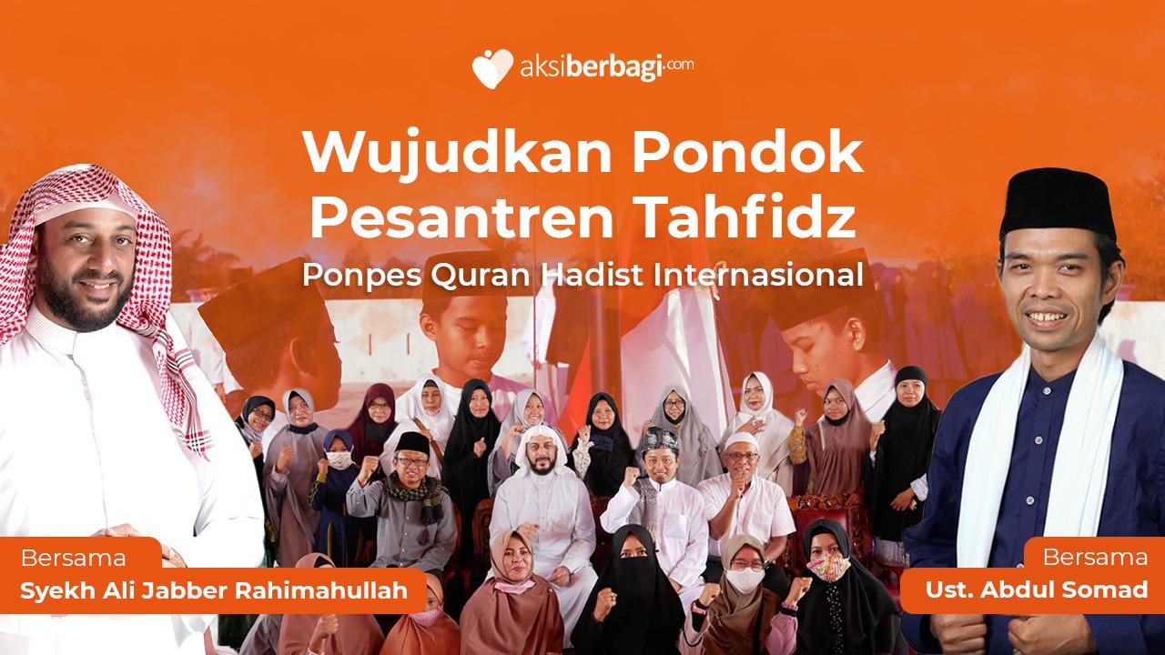 Wujudkan Pondok Pesantren Tahfidz Qur'an Hadist Internasional Pekanbaru, Riau